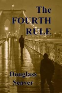 The-Fourth-Rule-by-Douglass-Seaver-e1424625822678