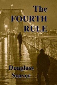 The-Fourth-Rule-by-Douglass-Seaver-e1424625822678
